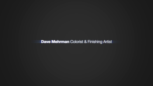Dave Mehrman - Colorist and Finishing Reel 2021 v2
